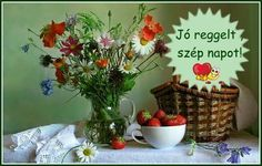 Jó reggelt ,szép napot Cooking Recipes, Facebook, Good Morning Images, Chef Recipes, Recipies, Recipes