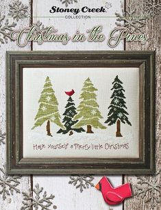 Stoney Creek Christmas in the Pines - Cross Stitch Pattern. Have yourself a Merry Little Christmas Model stitched on 16 Ct. China White Aida with DMC or Anchor Cross Stitch Christmas Ornaments, Xmas Cross Stitch, Christmas Cross, Cross Stitch Charts, Cross Stitching, Cross Stitch Embroidery, Cross Stitch Patterns, Cross Stitch Collection, Crochet Cross