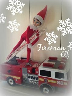 Fireman Elf! Creative and FUN Elf on the Shelf Ideas for Christmas!