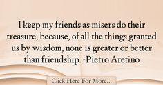 Pietro Aretino Quotes About Friendship - 25491