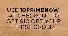 Discounts always limited time but benefits from Mopromos will go beyond! Amazon Prime Now, 10 Off, I Want To Know, Good Enough To Eat, Frugal Living Tips, First Order, Health And Fitness Tips, Money Saving Tips, First Time