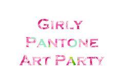 Girly Pantone Art Party