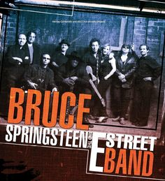 Bruce Springsteen and the E Street Band- The Boss rules!
