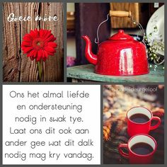 Lekker Dag, Goeie Nag, Goeie More, Afrikaans Quotes, Morning Blessings, Red Apple, Good Morning Quotes, Positive Thoughts, Daily Quotes