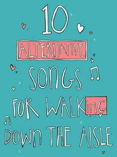10 Alternative Songs to Walk Down the Aisle to