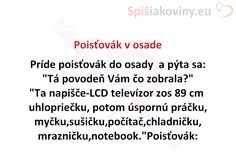 Poisťovák v osade - Spišiakoviny.eu