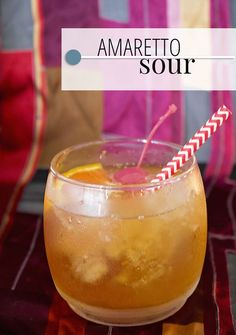 How to Make an Amaretto Sour - A Well Crafted Party