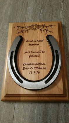 Engraved wooden plaque with horseshoe attached. Great for weddings, anniversaries, housewarming gift and so much more.