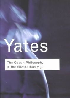 Occult Philosophy in the Elizabethan Age
