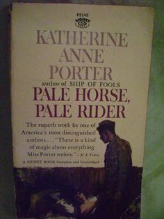 Signet Paperbacks | Pale Horse Pale Rider Katherine Anne Porter by…