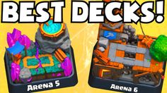Clash Royale BEST ARENA 5-6 DECKS UNDEFEATED | Which Cards To Upgrade / ...