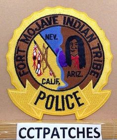 Fort Mojave, California Arizona Indian Tribe Police Shoudler Patch Ca Az