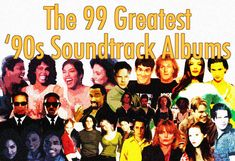 The 99 Greatest '90s Movie Soundtrack Albums