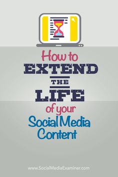 Wish you didn't have to keep creating new content?  Having a plan in place for posting, and repurposing your best content will give your content a longer life and make the most of the time you spend creating it.  In this article you'll discover how to get more value out of your social media content. Via @smexaminer