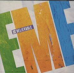 """Top 100 Songs From the 90s: EMF - """"Unbelievable"""" Yes this band made me feel like I was the cool kids in school for knowing their song, and the others don't!"""