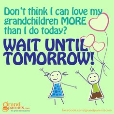 so true ....each day they each grow more special and each day I love them more