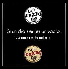 Cuando sientes ese vacío ...... #AllYouNeedIsLove #Juernes #Godinez #SemanaSanta #Juernes #Finde #Party #SpringBrake #Love #Desayunos #Breakfast #Yommy #ChaiLatte #Capuccino #Hotcakes #Molletes #Chilaquiles #Enchiladas #Omelette #Huevos #Mexicana #Malteadas #Ensaladas #Coffee #CDMX #Gourmet #Chapatas #Cuernitos #Crepas #Tizanas #SodaItaliana #SuspendedCoffees #CaféPendiente  Twiitter @KafeEbaki  Instagram…