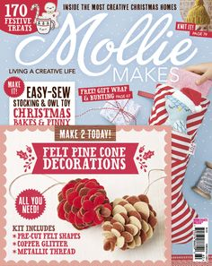Mollie Makes issue 60 with free pine cones felt Christmas decorations craft kit and paper for wrapping