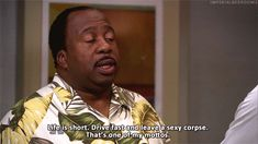 Because life is short — and its good to be a Stanley ~ 23 Signs You're the Stanley of Your Office Office Gifs, Office Jokes, Office Tv, Best Office Quotes, The Office Show, Paper People, Senior Quotes, Parks N Rec, Friday Humor