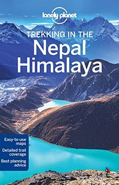 Lonely Planet Trekking in the Nepal Himalaya (Travel Guid...