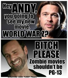 The Walking Dead vs. World War Z. So apparently it's an insult to the book?