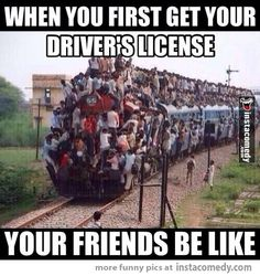 When you first get your driver's license