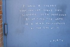I have a theory… / by Banksy