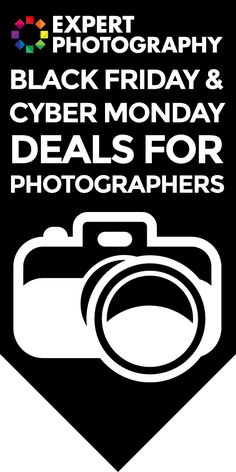 Black Friday - Cyber Monday Deals for Photographers » Expert Photography