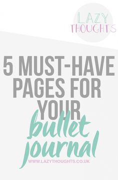 5 Must-Have Pages For Your Bullet Journal - lazythoughts.co.uk