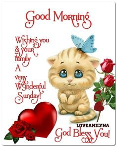Wishing you and your family a very wonderful Sunday! God bless you! Sunday Morning Prayer, Cute Good Morning Quotes, Good Morning Happy Sunday, Good Morning Texts, Morning Blessings, Good Morning Picture, Happy Weekend, Blessed Sunday Quotes, Sunday Wishes