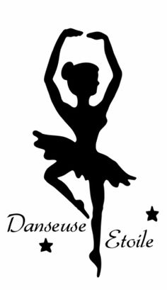 Pochoir Adhésif Home Déco 20 x 10 cm DANSEUSE ETOILE + ECRITURE Vinyl Projects, Projects For Kids, Dance Images, Ballerina Party, Silhouette Portrait, Party Themes, Stencils, Clip Art, Printables