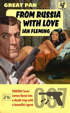 From Russia With Love by Ian Fleming - A fan made 007 cover