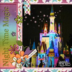 Disney Scrapbook Page Layout - Disney Magic, Memories, and You #DisneyScrapbooking #DisneyMemories