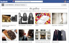 Fashion retailer Club Monaco has launched the first application to use the Facebook Timeline API.