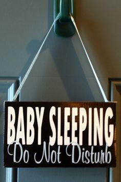 """""""Do Not Disturb Baby Sleeping"""" door hanger - DIY gift  it could also say: """"not a peep, baby's asleep"""""""