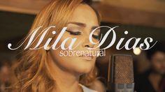 #Sobrenatural Mila Dias – Sobrenatural: Produção Musical: Maestro Fábio Mariano Composição: Moisés Cleyton Siga Mila Dias nas redes…