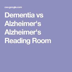 Dementia vs Alzheimer's Alzheimer's Reading Room