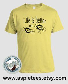 Funny Flip Flops Tshirt Life is better in flip flops by AspieTees, $20.00