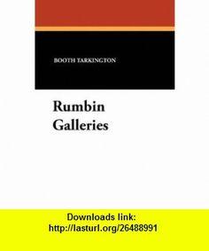 Rumbin Galleries (9781434425362) Booth Tarkington, Ritchie Cooper , ISBN-10: 1434425363  , ISBN-13: 978-1434425362 ,  , tutorials , pdf , ebook , torrent , downloads , rapidshare , filesonic , hotfile , megaupload , fileserve