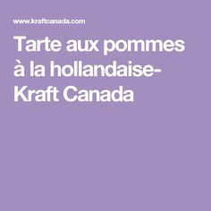 Tarte aux pommes à la hollandaise- Kraft Canada