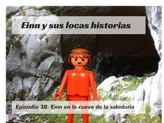 Einn y sus locas historias. Episodio 38: Einn en la cueva de la sabiduría
