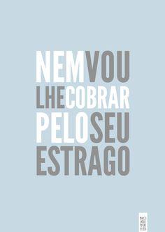 """""""Devolva o Neruda que você me tomou. E nunca leu"""""""