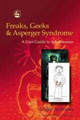 Book Review: Freaks, Geeks and Asperger Syndrome - A User Guide to Adolescence