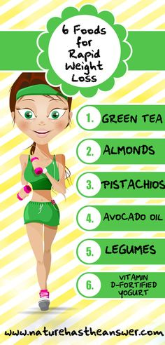 6 Foods for Rapid Weight Loss