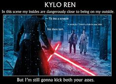 Kylo Ren--surviving hits to his face, leg, shoulder and ribs