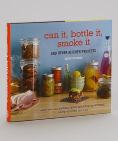 Take a look at this Can It, Bottle It, Smoke It Hardcover by Random House on #zulily today!