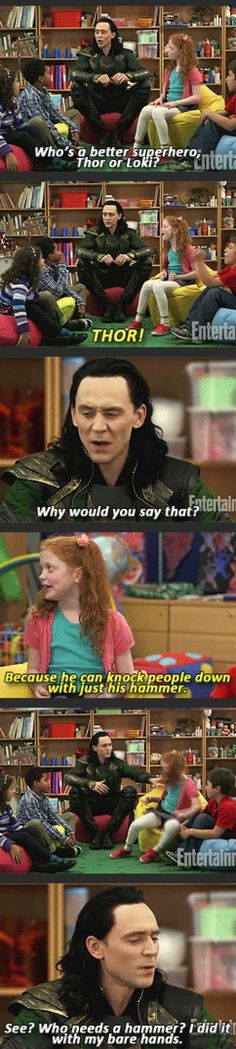Loki is so evil, he pushes down small children who like Thor better. (In other news: Tom Hiddleston continues to be the most adorable.)
