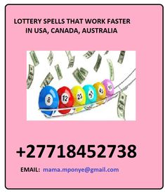 Lottery Spells work for people who have positive vibes and I can cast this spell to enable you identify the right tickets for lotto and get the winning numbers after the spell. Contact me for