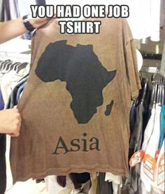 you had one job, T-shirts (is it sad I want this shirt? Mostly just to see who questions it?)