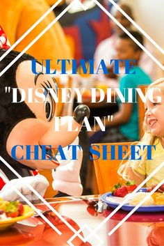 "Ultimate ""Disney Dining Plan"" Cheat Sheet"